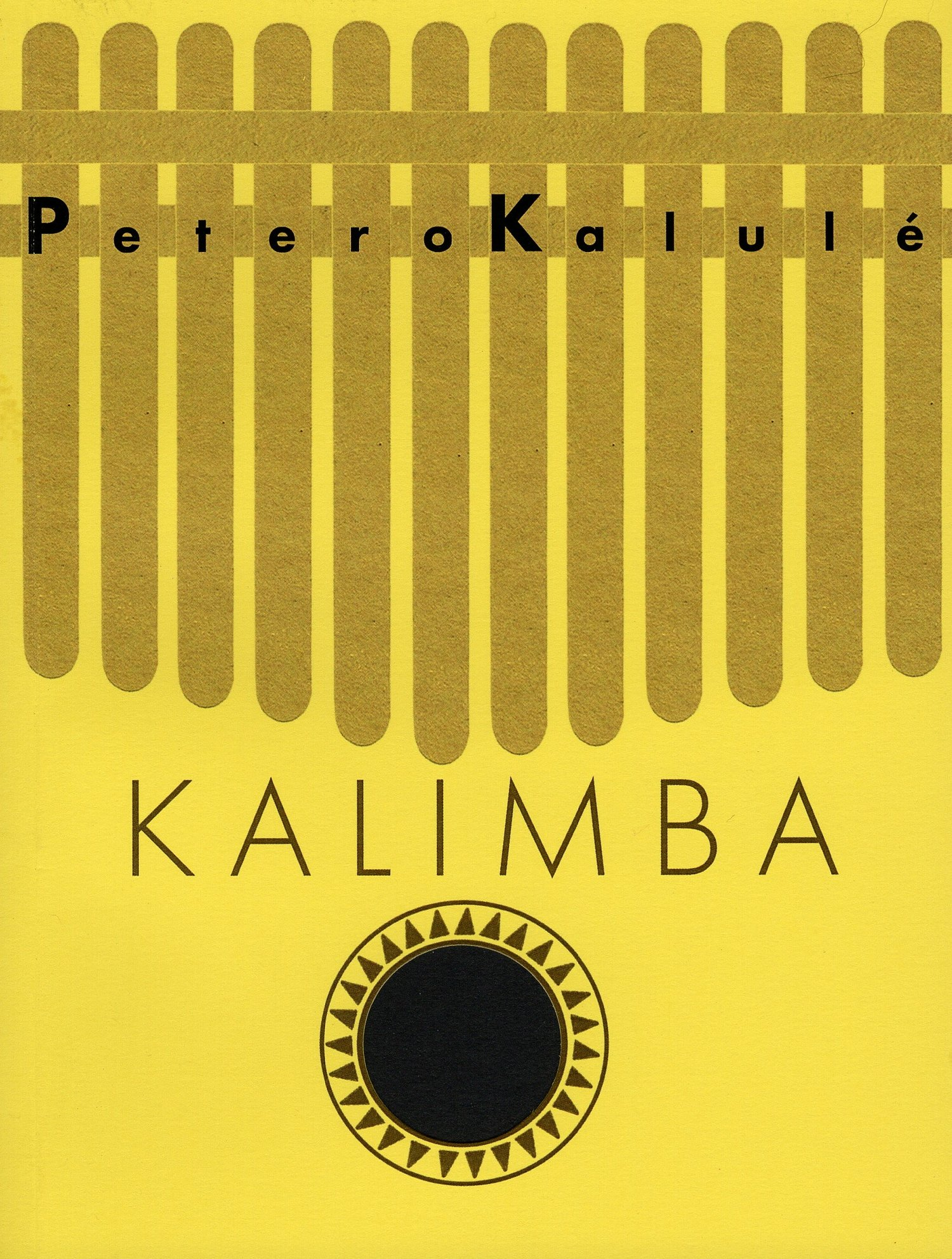 Cover of Kalimba by Petero Kalulé. The cover is yellow with the title in the centre over a black sun-like shape.